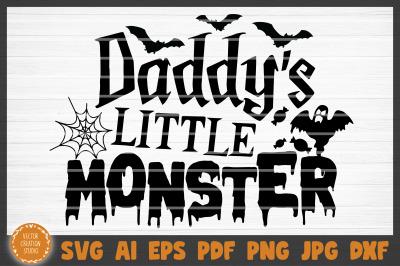 Daddy's Little Monster Halloween SVG