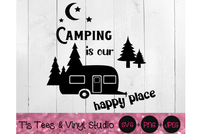 Camping Svg, Camper Png, RV, Our Happy Place, Bucket Light Cut File, L