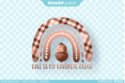 Fall is my favorite color PNG | Sublimation Autumn PNG