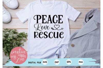 Peace Love Rescue svg
