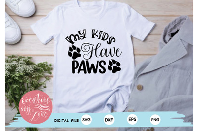 My Kids Have Paws svg