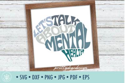Let's Talk about Mental Health SVG cut file in Brain shape