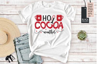 Cocoa SVG | Hot Cocoa Weather