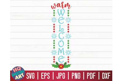 Warm Welcome SVG   Christmas Porch Sign SVG