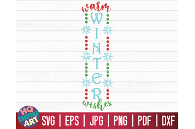 Warm Winter Wishes SVG   Christmas Porch Sign SVG