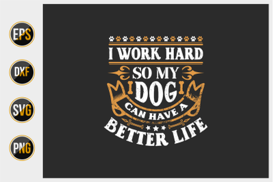 Dog quotes vector design template