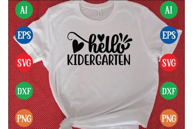 Hello KIDERGARTEN svg design