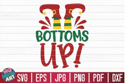 Bottoms up SVG   Christmas Wine SVG