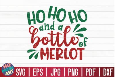 Ho ho ho and a bottle of merlot SVG   Christmas Wine SVG