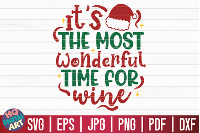 It's the most wonderful time for wine SVG   Christmas Wine SVG