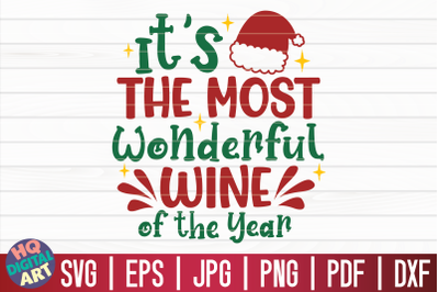 It's the most wonderful wine of the year SVG   Christmas Wine SVG