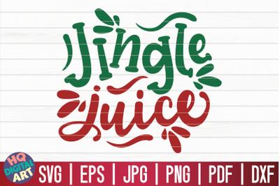 Jingle juice SVG   Christmas Wine SVG
