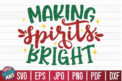 Making spirits bright SVG   Christmas Wine SVG