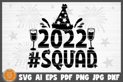 2022 Squad Happy New Year SVG Cut File