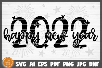Happy New Year 2022 SVG Cut File