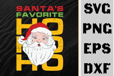 Christmas Santas Favorite Ho Ho Ho