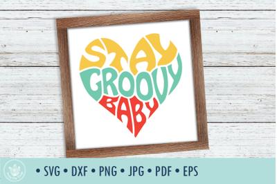 Stay Groovy Baby SVG Cut File in Heart Shape