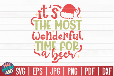 It's the most wonderful time for a beer SVG | Funny Christmas Quote