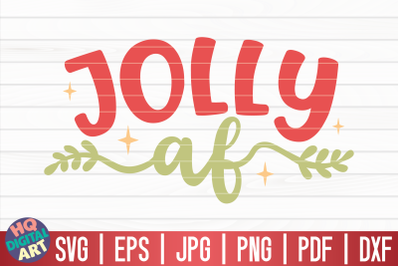 Jolly af SVG | Funny Christmas Quote