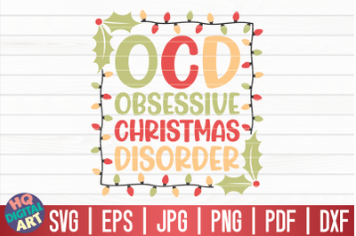 OCD obsessive Christmas disorder SVG | Funny Christmas Quote