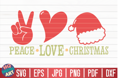 Peace love Christmas SVG | Funny Christmas Quote
