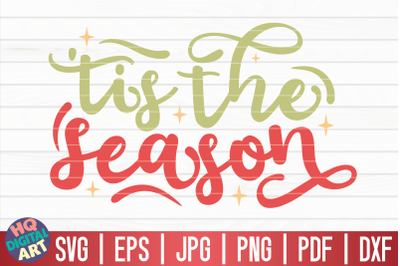Tis the season SVG | Funny Christmas Quote