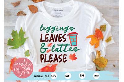 leggings leaves & lattes please
