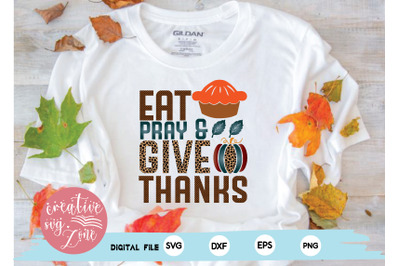 eat pray and give thanks