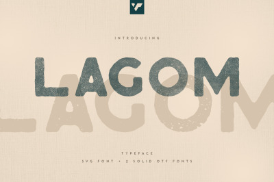 Lagom SVG font + 2 rough OTF fonts