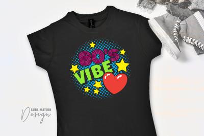 80s Vibe - Sublimation Design