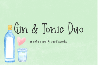 Gin and Tonic Duo
