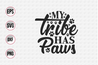 My tribe has paws svg.