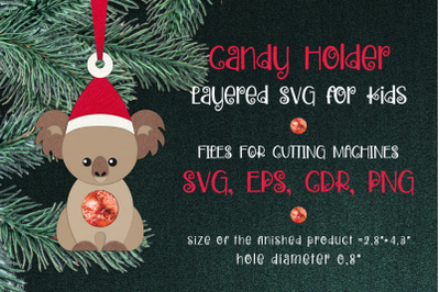 Koala Christmas Ornament Candy Holder Template SVG