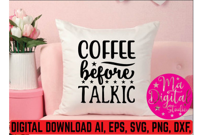 coffee before talkic svg
