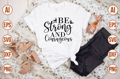 Be Strong and Courageous SVG