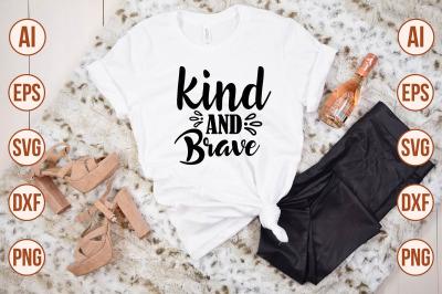 Kind and Brave SVG