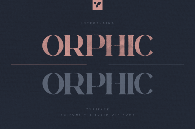 Orphic Typeface - SVG + Solid fonts