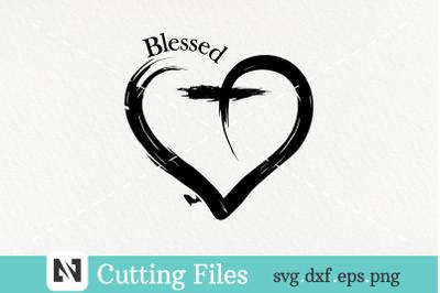 A Blessed Svg Vector File -Blessed Svg, Heart Svg, Cross Svg