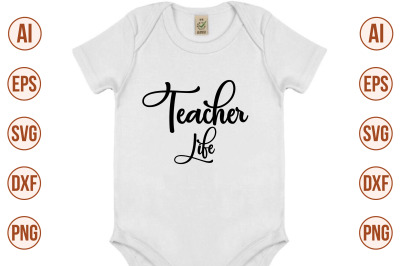 teacher life svg cut file