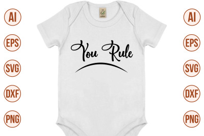 You Rule svg cut file