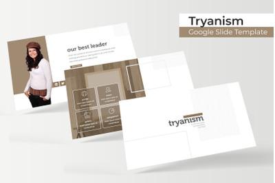 Tryanism Google Slide Template