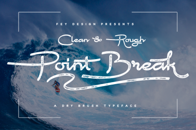 Point Break - Clean And Rough
