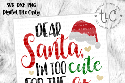 Dear Santa, I'm too Cute for the Naughty List