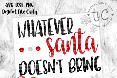 Whatever Santa doesn't bring Nana will