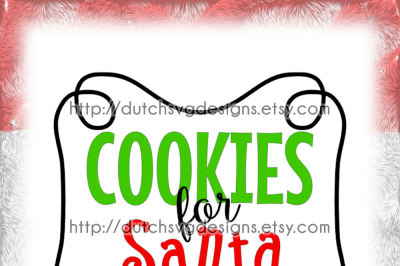 Cutting file Cookies for Santa with frame, in Jpg Png SVG EPS DXF, for Cricut & Silhouette cameo curio, plotter, christmas xmas, Père noël