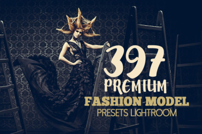397 Premium Fashion Model Preset Lightroom Presets (Presets for Lightroom 5,6,CC)