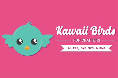 Kawaii Birds for Crafters