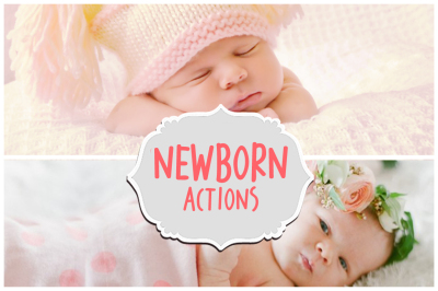 Newborn Photoshop Actions & Portrait Photography Essential Collection