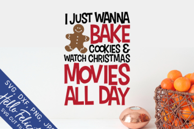 Bake Cookies & Watch Movies All Day Cut Files
