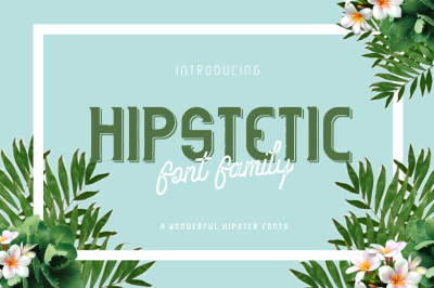 Hipstetic Font Family
